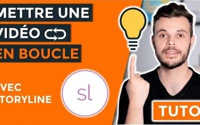 Comment mettre une vidéo en boucle avec Articulate Storyline