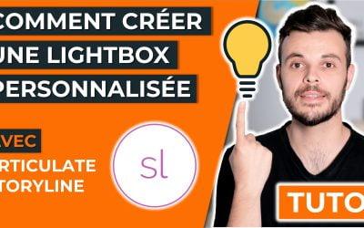 Comment créer une lightbox personnalisée avec Articulate Storyline